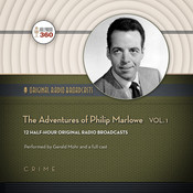 The Adventures of Philip Marlowe, Vol. 1 Audiobook, by Hollywood 360
