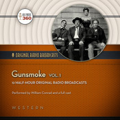 Gunsmoke, Vol. 1, by Hollywood 360, CBS Radio