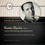 Boston Blackie, Vol. 1 Audiobook, by Hollywood 360