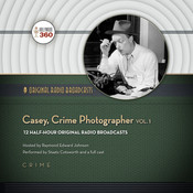 Casey, Crime Photographer, Vol. 1, by Hollywood 360