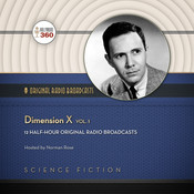 Dimension X, Vol. 1 Audiobook, by Hollywood 360