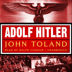 Adolf Hitler Audiobook, by John Toland