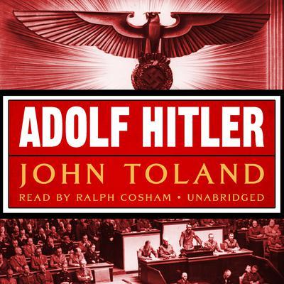 Adolf Hitler Audiobook, by John Toland