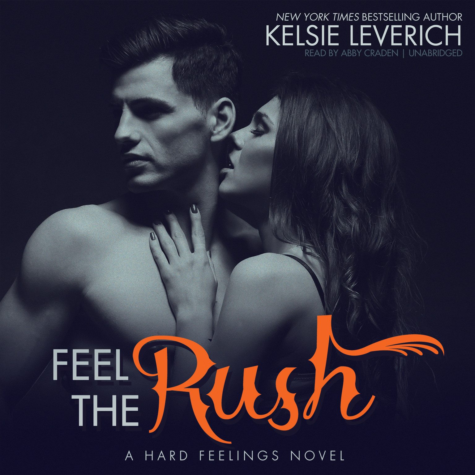 Printable Feel the Rush: A Hard Feelings Novel Audiobook Cover Art