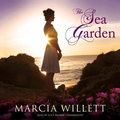 The Sea Garden Audiobook, by Marcia Willett