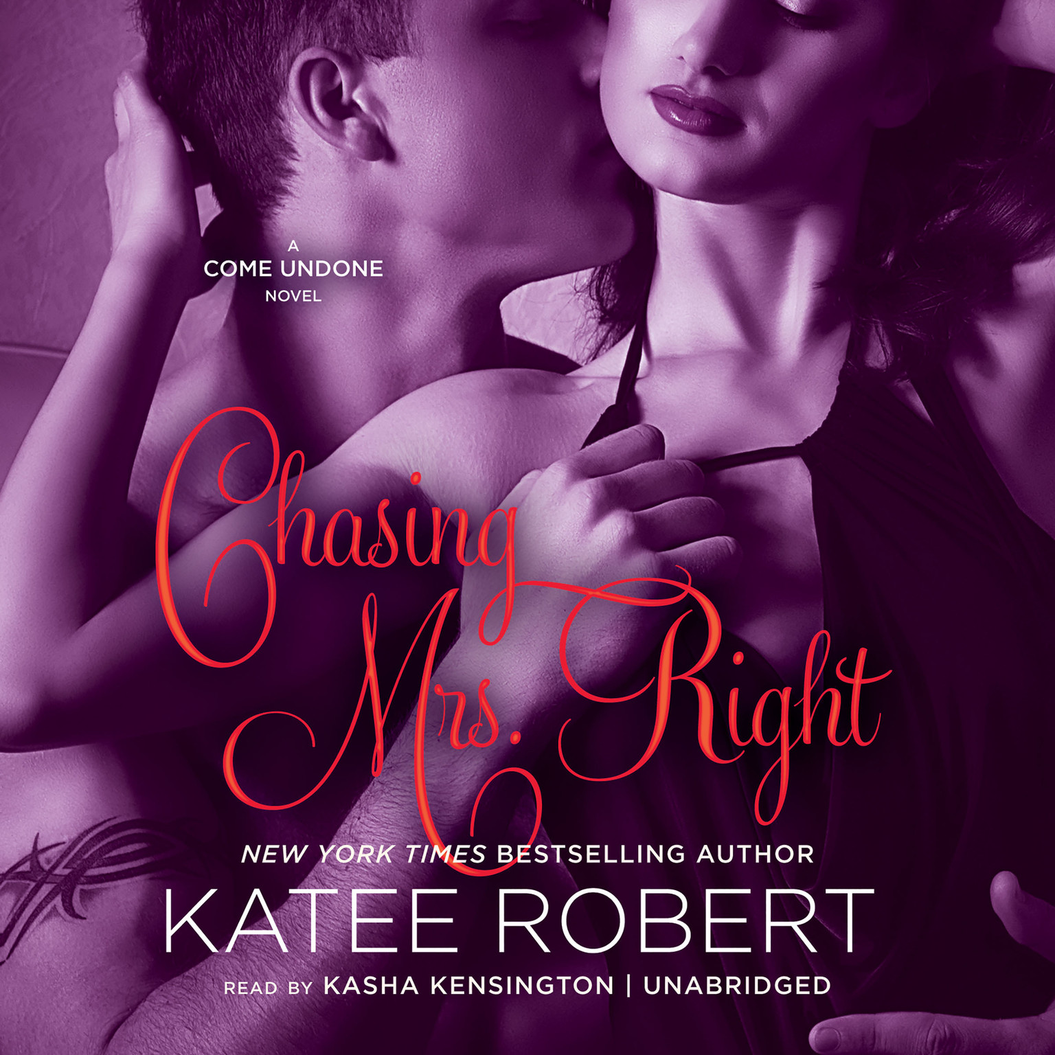 Printable Chasing Mrs. Right: A Come Undone Novel Audiobook Cover Art