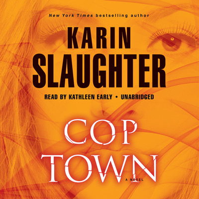 Cop Town: A Novel Audiobook, by Karin Slaughter