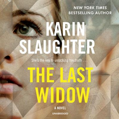 The Last Widow Audiobook, by Karin Slaughter