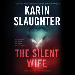 The Silent Wife Audiobook, by Karin Slaughter