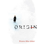 Origin: A Novel, by Diana Abu-Jaber