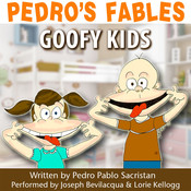 Pedro's Fables: Goofy Kids Audiobook, by Pedro Pablo Sacristán