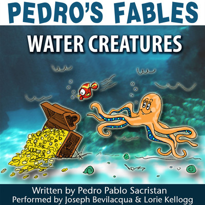 Pedro's Fables: Water Creatures Audiobook, by Pedro Pablo Sacristán