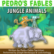 Pedro's Fables: Jungle Animals Audiobook, by Pedro Pablo Sacristán