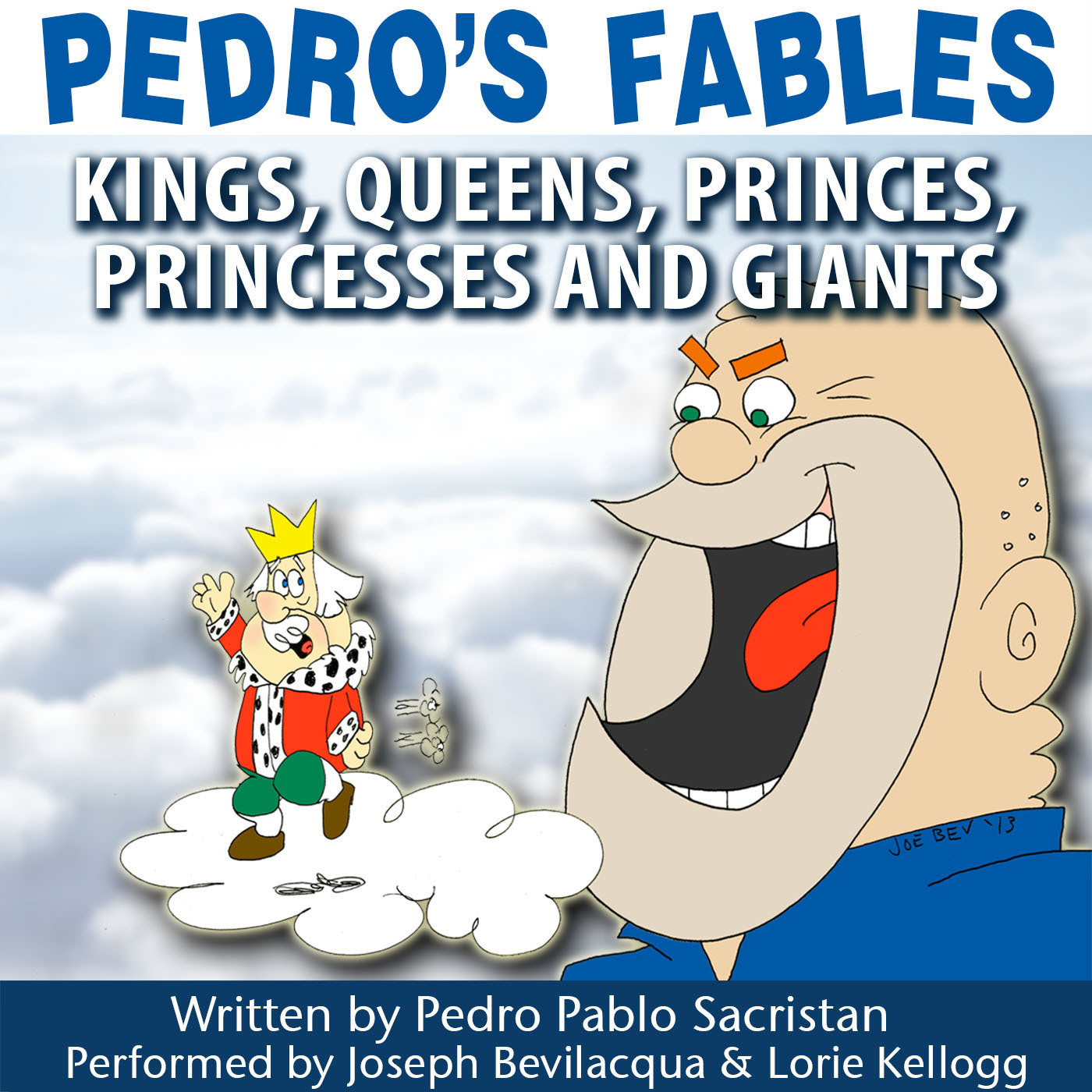 Printable Pedro's Fables: Kings, Queens, Princes, Princesses, and Giants Audiobook Cover Art