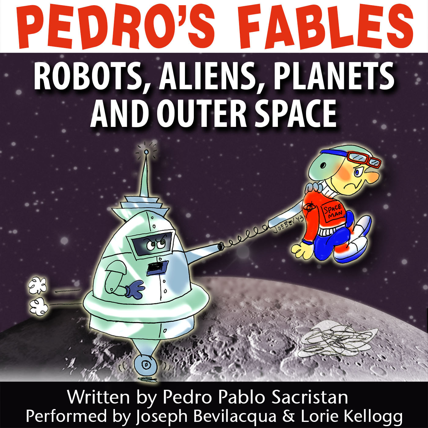 Printable Pedro's Fables: Robots, Aliens, Planets, and Outer Space Audiobook Cover Art