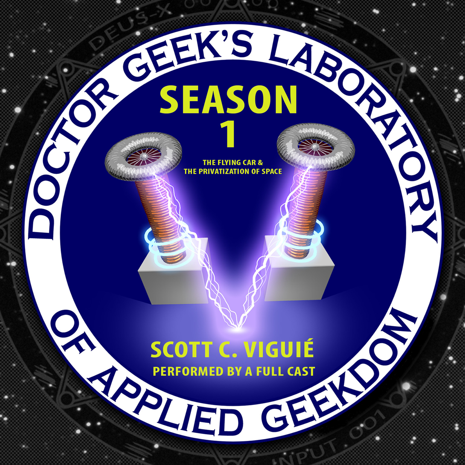 Printable Doctor Geek's Laboratory, Season 1: The Flying Car and the Privatization of Space Audiobook Cover Art