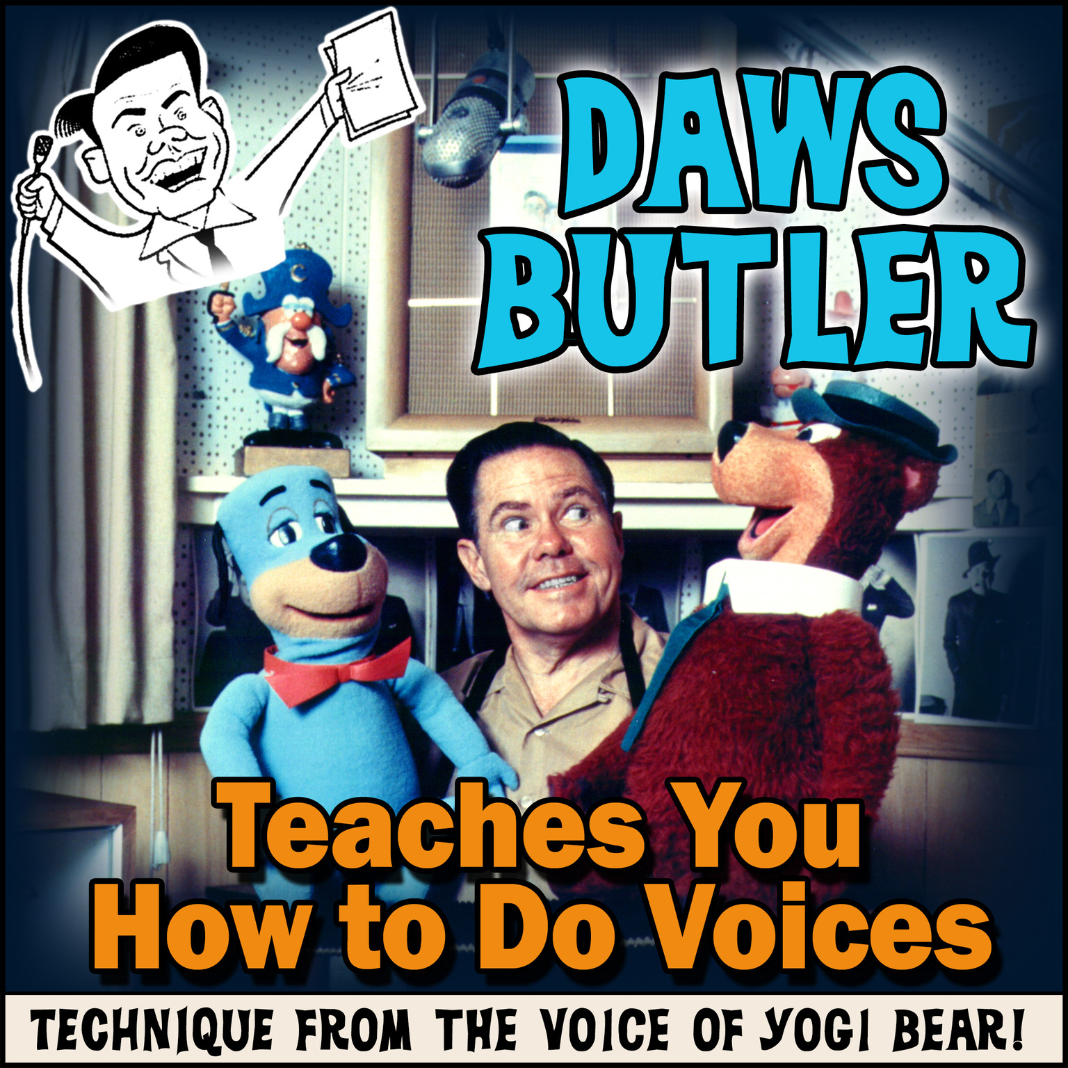 Printable Daws Butler Teaches You How to Do Voices: Techniques from the Voice of Yogi Bear! Audiobook Cover Art