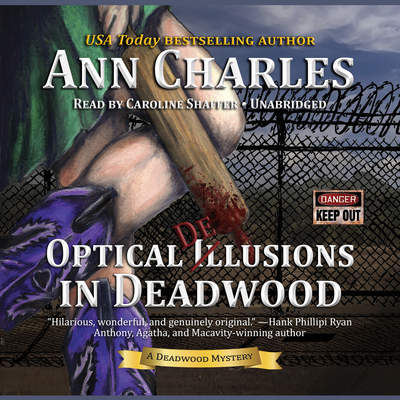Optical Delusions in Deadwood: A Deadwood Mystery Audiobook, by Ann Charles