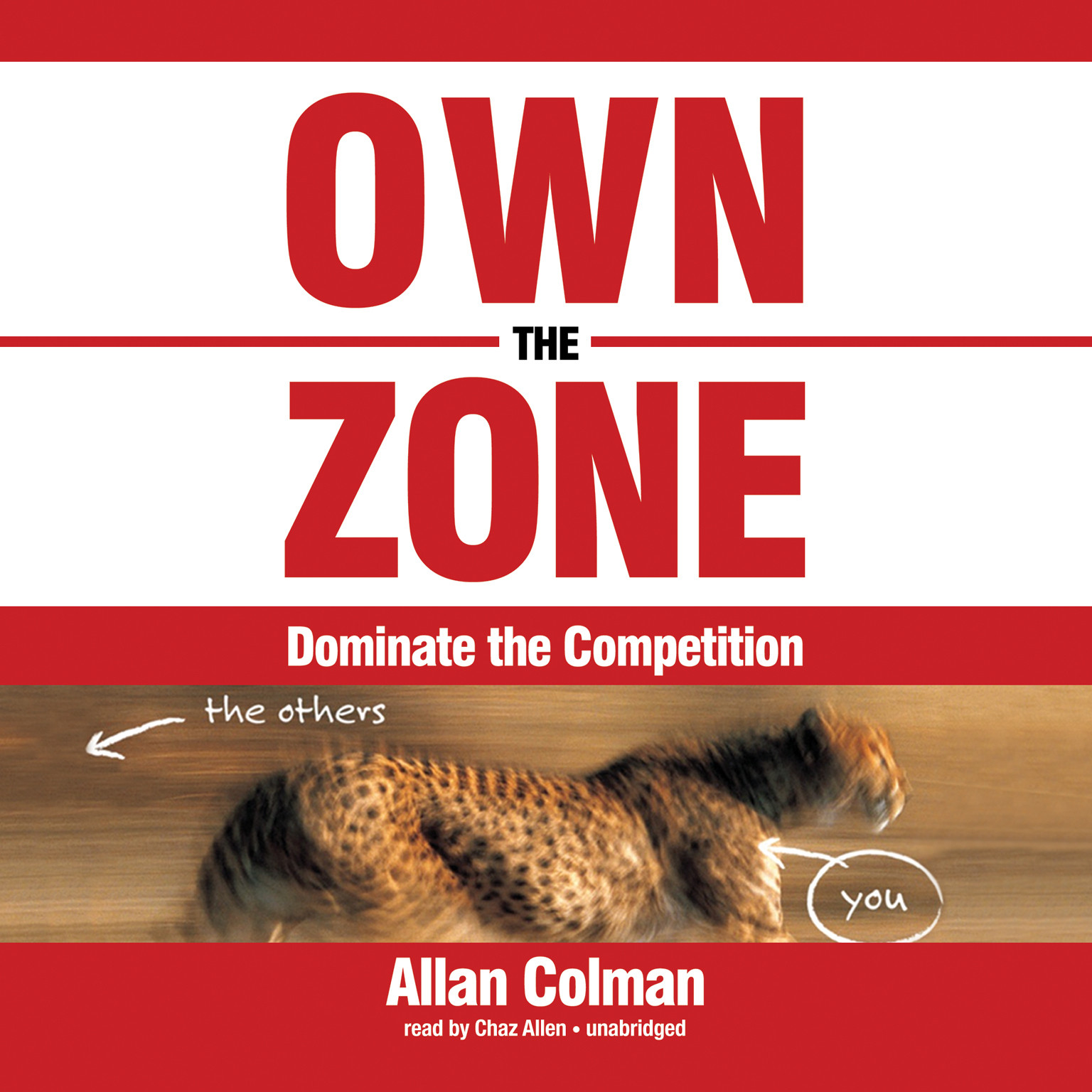 Printable Own the Zone: Dominate the Competition Audiobook Cover Art