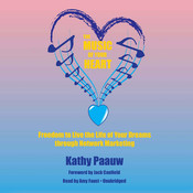 The Music of Your Heart: Freedom to Live the Life of Your Dreams through Network Marketing Audiobook, by Kathy Paauw