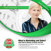 What Is Marketing and Sales?: Vital Tools to Market, Promote, and Sell Audiobook, by Zig Ziglar, Tom Hopkins, Larry Iverson, Bryan Heathman