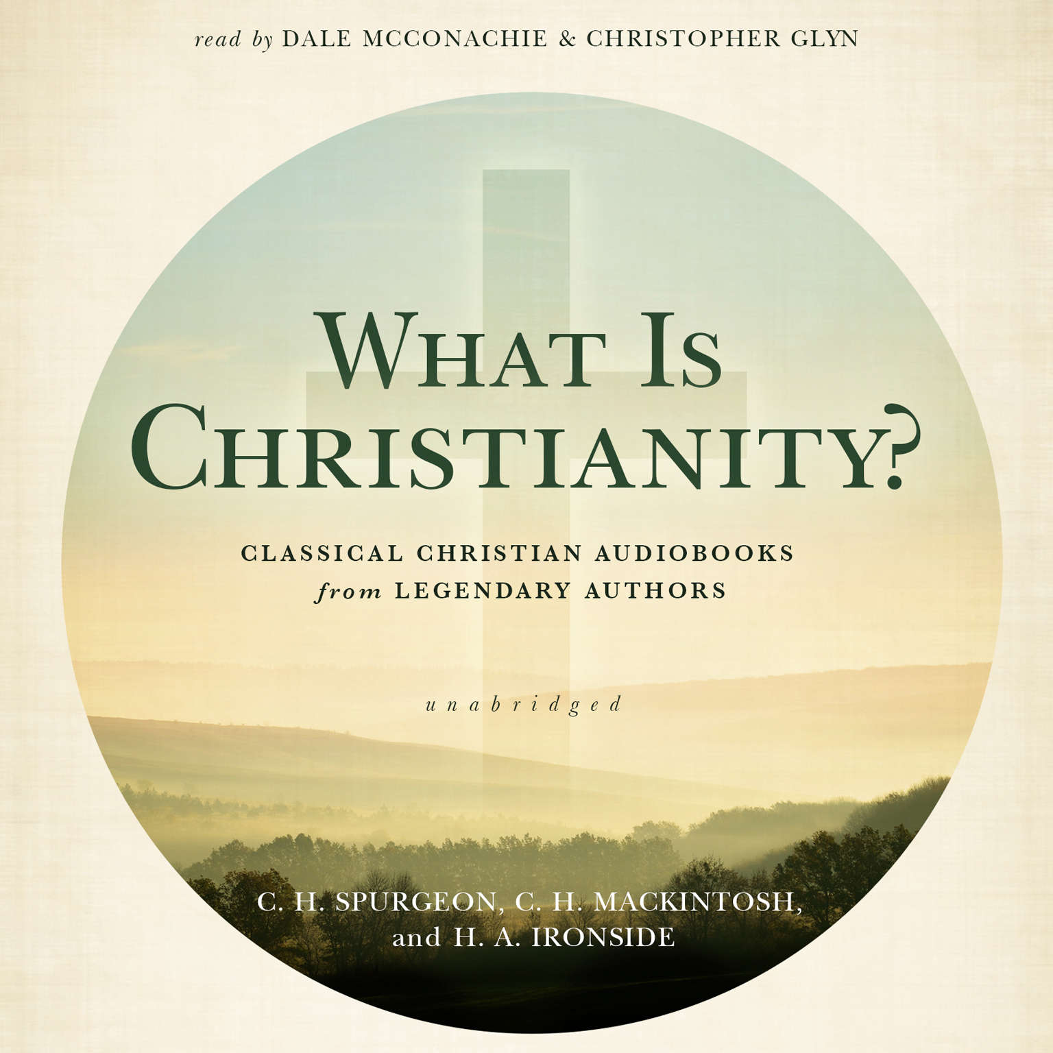 Printable What Is Christianity?: Classical Christian Audiobooks from Legendary Authors Audiobook Cover Art
