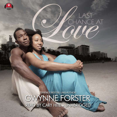 Last Chance at Love Audiobook, by Gwynne Forster