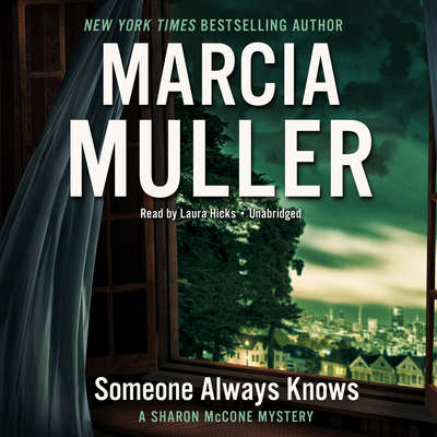 Someone Always Knows Audiobook, by Marcia Muller