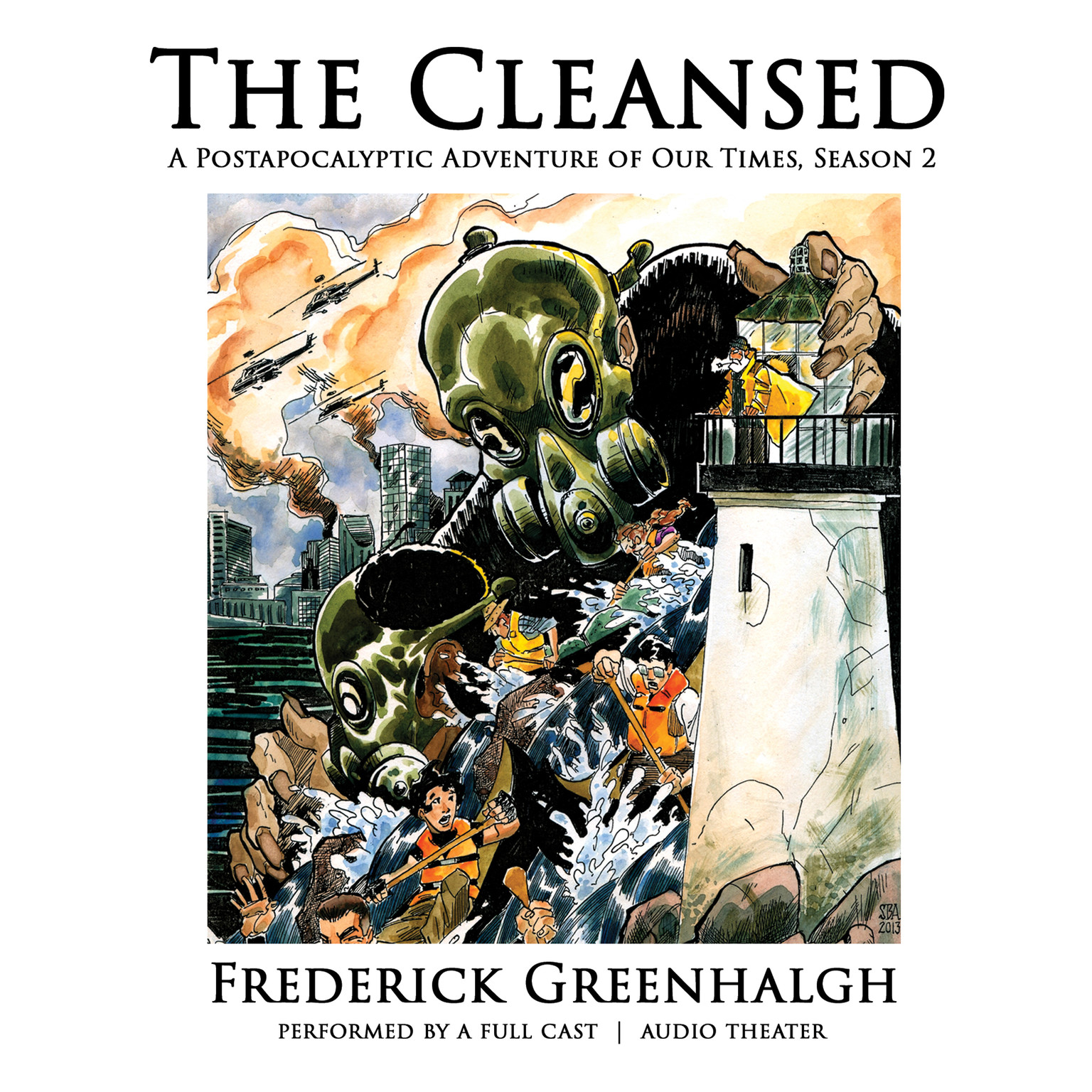 Printable The Cleansed, Season 2: A Postapocalyptic Adventure of Our Times Audiobook Cover Art