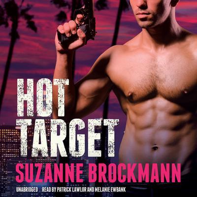 Hot Target: A Novel Audiobook, by Suzanne Brockmann