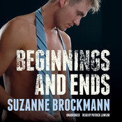 Beginnings and Ends, by Suzanne Brockmann, Patrick Lawlor