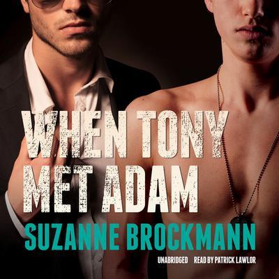 When Tony Met Adam Audiobook, by Suzanne Brockmann