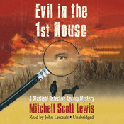 Evil in the 1st House: A Starlight Detective Agency Mystery Audiobook, by Mitchell Scott Lewis
