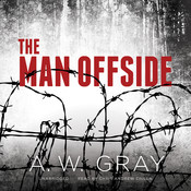 The Man Offside, by A. W. Gray