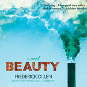 Beauty: A Novel Audiobook, by Frederick G. Dillen