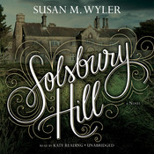 Solsbury Hill Audiobook, by Susan M. Wyler