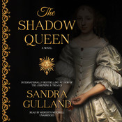 The Shadow Queen Audiobook, by Sandra Gulland