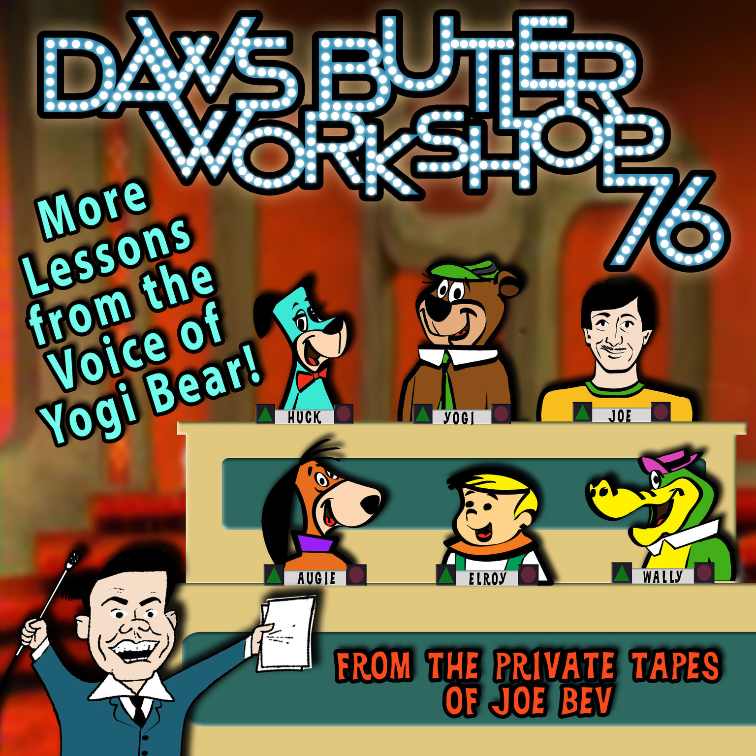 Printable Daws Butler Workshop '76: More Lessons from the Voice of Yogi Bear! Audiobook Cover Art