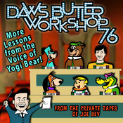Daws Butler Workshop '76: More Lessons from the Voice of Yogi Bear! Audiobook, by Charles Dawson Butler