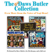 The 2nd Daws Butler Collection: Even More from the Voice of Yogi Bear!, by Charles Dawson Butler, a full cast