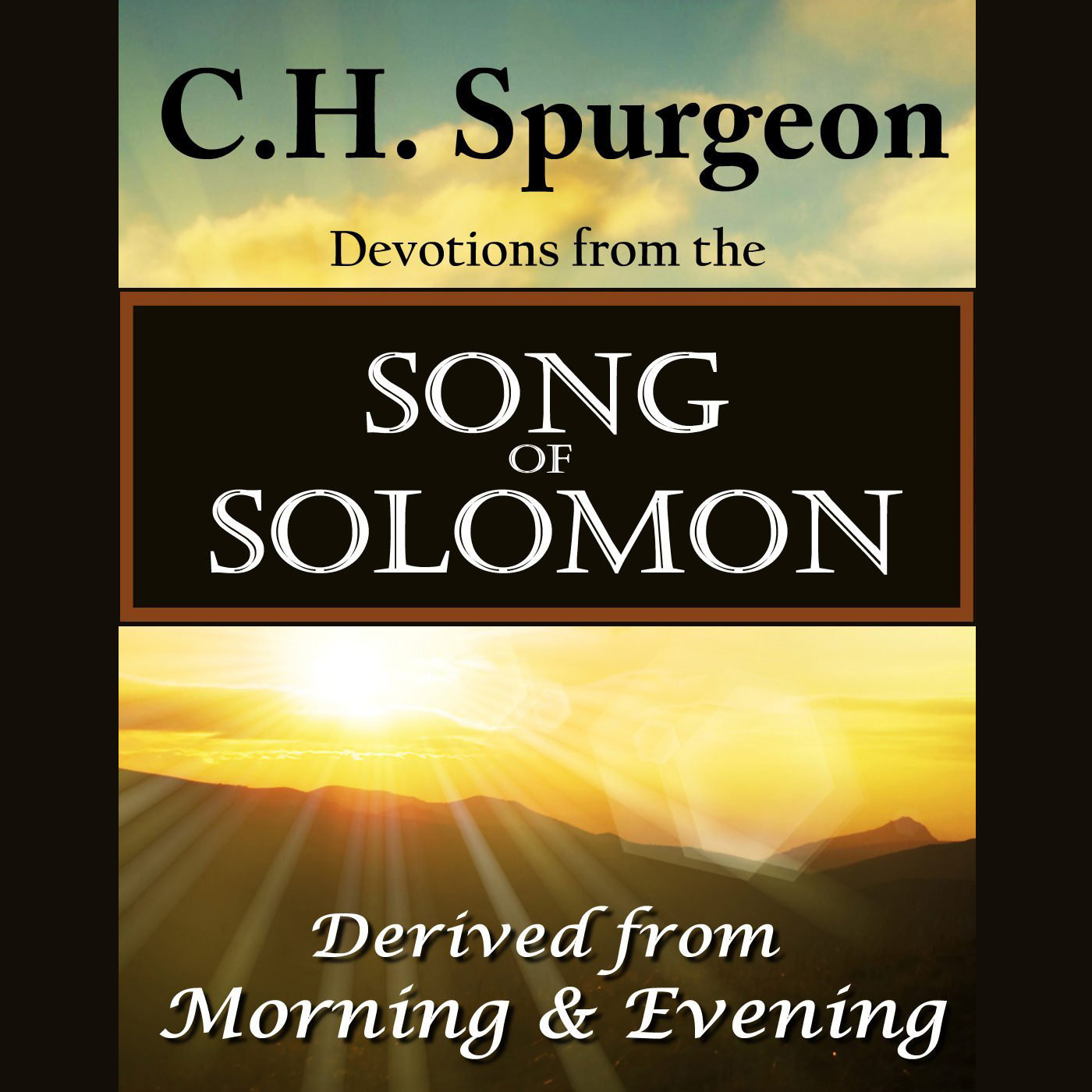 Printable C. H. Spurgeon on the Song of Solomon: Daily Meditations and Devotions Audiobook Cover Art