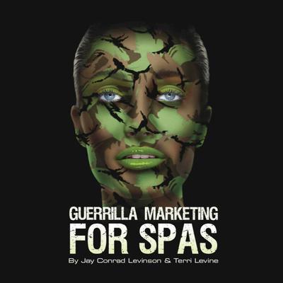 Guerrilla Marketing for Spas Audiobook, by Jay Conrad Levinson