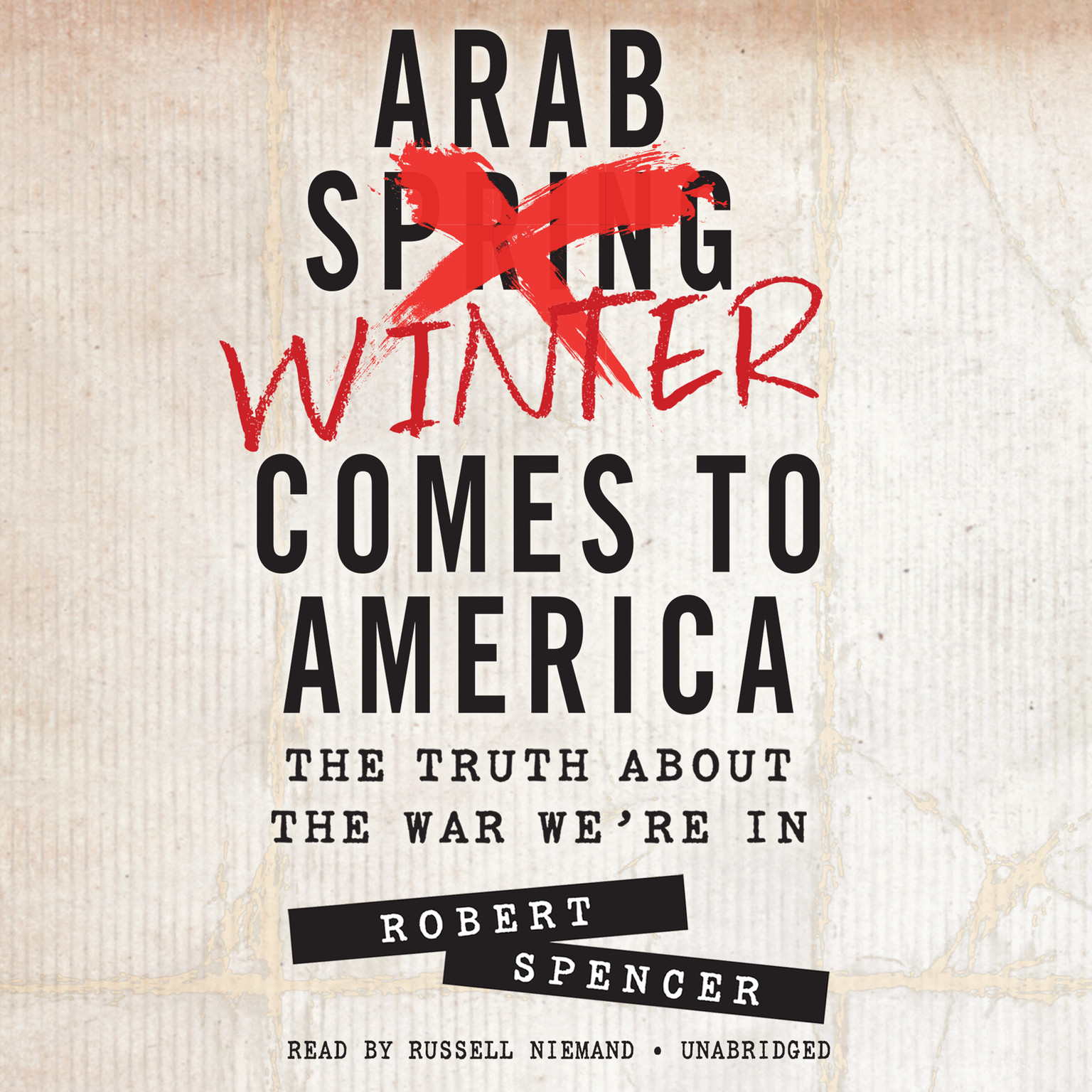 Printable Arab Winter Comes to America: The Truth about the War We're In Audiobook Cover Art