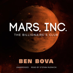 Mars, Inc.: The Billionaire's Club Audiobook, by Ben Bova