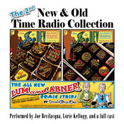 The 2nd New & Old Time Radio Collection Audiobook, by Joe Bevilacqua, Donnie Pitchford, Victor Gates, Ralph Tyler