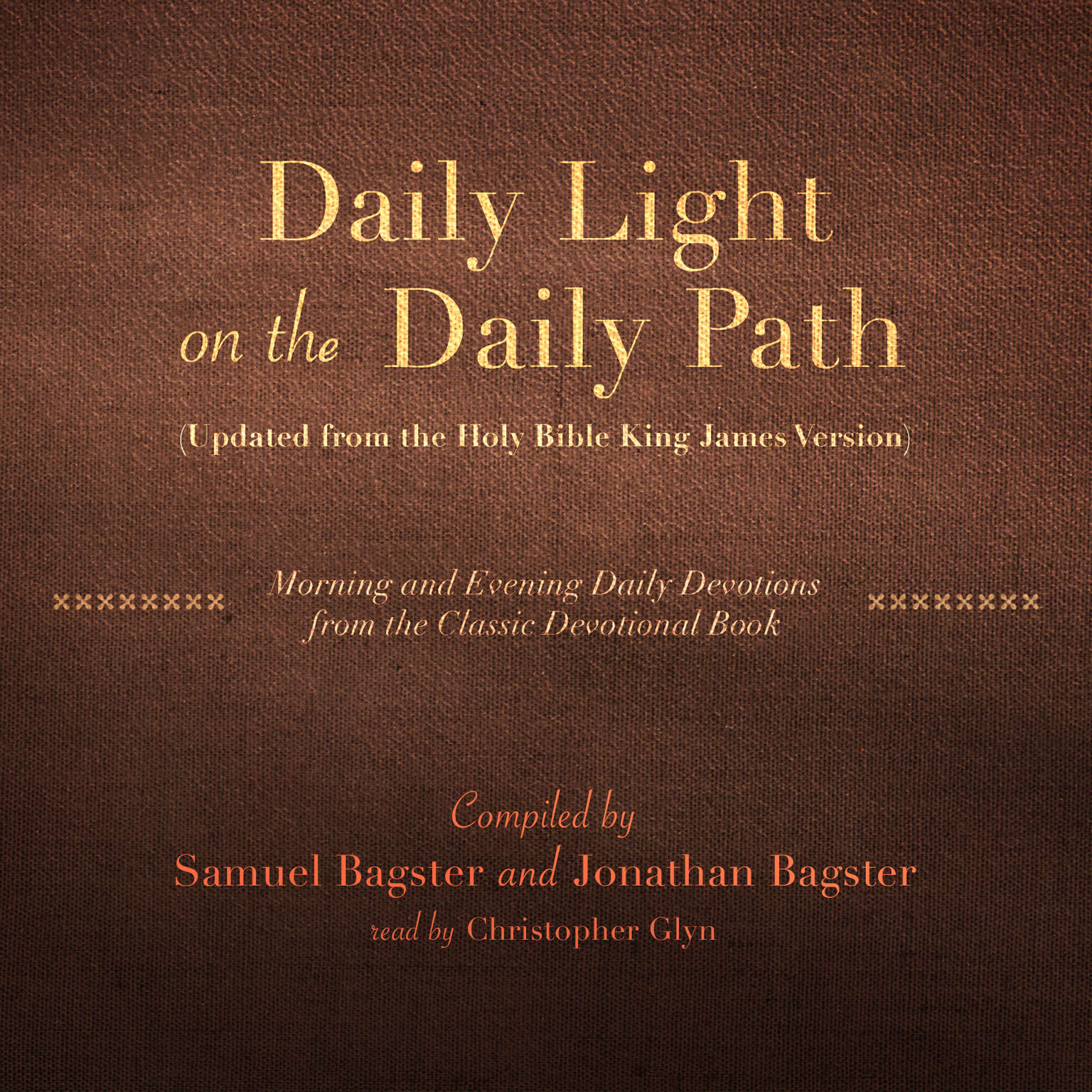 Printable Daily Light on the Daily Path (Updated from the Holy Bible King James Version): Morning and Evening Daily Devotions from the Classic Devotional Book Audiobook Cover Art