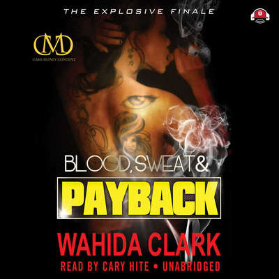 Blood, Sweat, and Payback Audiobook, by