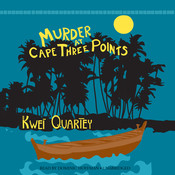 Murder at Cape Three Points Audiobook, by Kwei Quartey