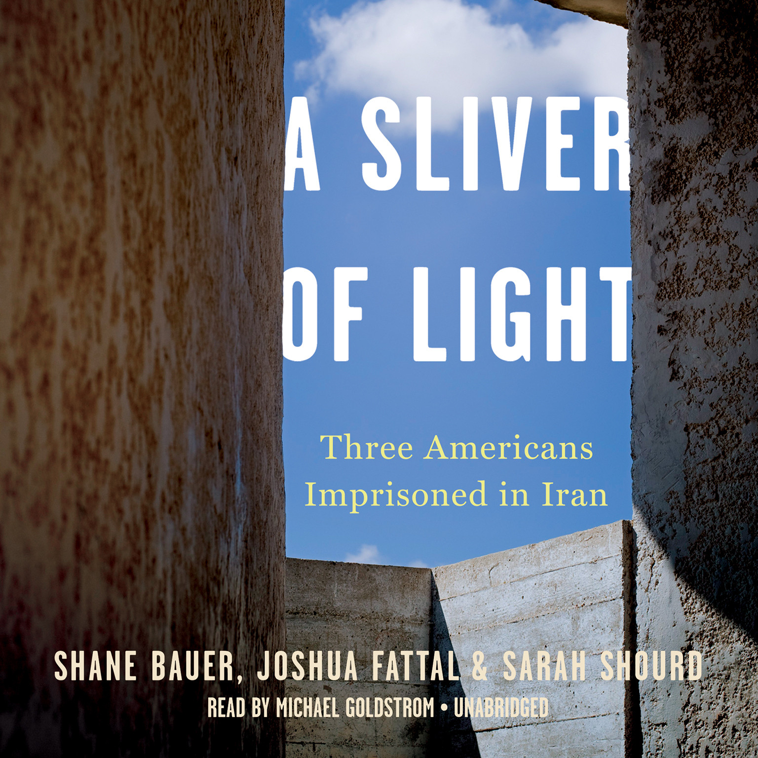Printable A Sliver of Light: Three Americans Imprisoned in Iran Audiobook Cover Art