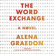 The Word Exchange: A Novel, by Alena Graedon